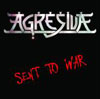 AGRESIVA - Sent To War