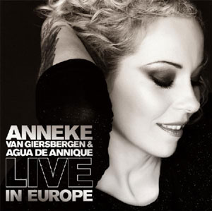 Anneke Van Giersbergen - Live In Europe