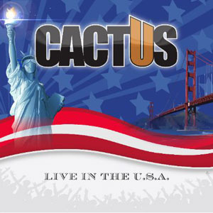 CACTUS - Live in the USA