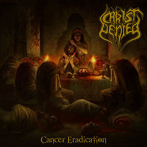 CHRIST DENIED - Cancer Eradication