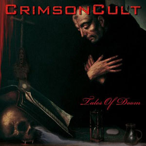 CRIMSON CULT - Tales Of Doom