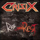CRISIX  - Rise... Then Rest