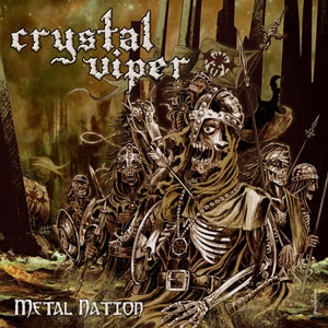 CRYSTAL VIPER  - Metal Nation  (2009)