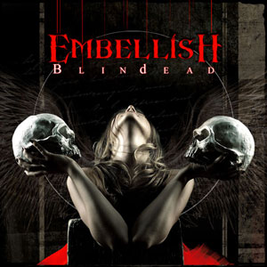 EMBELLISH - Blindead
