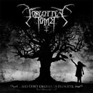 FORGOTTEN TOMB - And Don't Deliver Us From Evil
