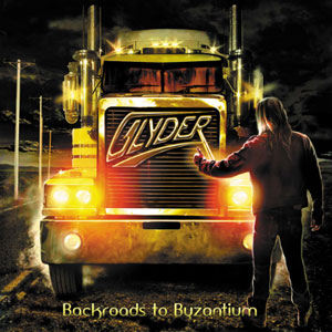 GLYDER  - Backroads To Byzantium