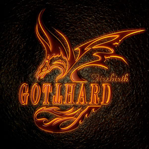 GOTTAHARD  Firebirth