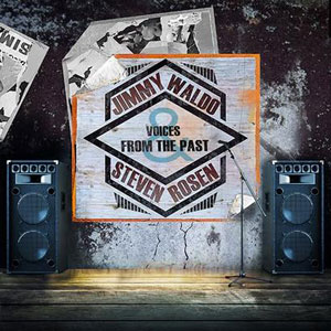 Jimmy Waldo y Steven Rosen - Voices From The Past