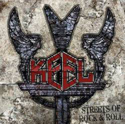 KEEL - Streets Of Rock &#038; Roll