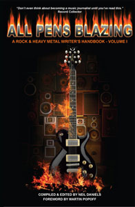 All Pens Blazing  A Rock &amp; Heavy Metal Writer's Handbook 1