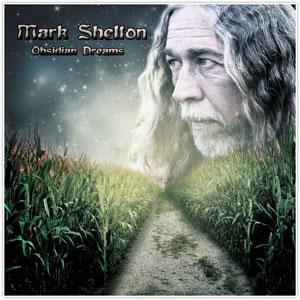 Mark Shelton - Obsidian Dreams