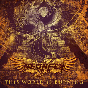 NEONFLY - This World is Burning