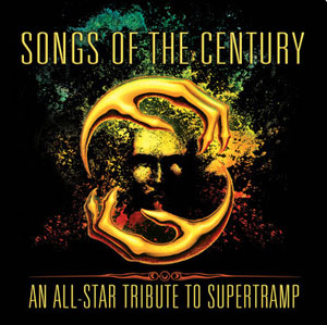 Songs Of The Century: An All-Star Tribute To SUPERTRAMP