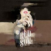 RED SOIL -  Origin · Fall · Chaos