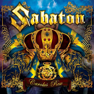 SABATON - Carolus Rex