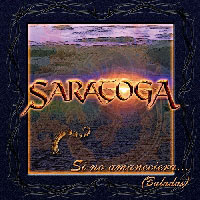 SARATOGA - Si no amaneciera