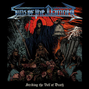 SINS OF THE DAMNED  - Striking The Bell Of Death