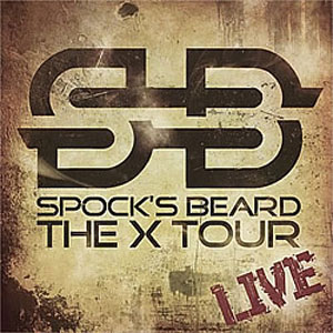 SPOCK'S BEARD - The X Tour - Live