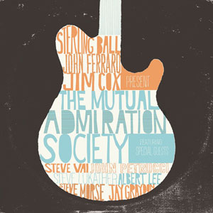 Sterling Ball, John Ferraro y Jim Cox - The Mutual Admiration Society