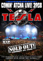 TESLA - Coming Atcha Live
