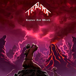 TRAUMA - Rapture And Wrath