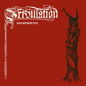 TRIBULATION - Nightbound