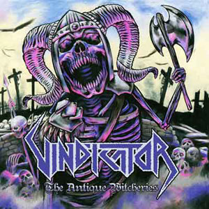 VINDICATOR - The Antique Witcheries