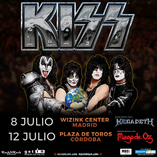 KISS - 8 Julio MADRID - 12 Julio CORDOBA