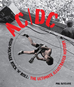 AC/DC High-Voltage Rock 'N' Roll - The Ultimate Illustrated History