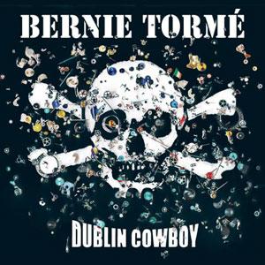 Bernie Torme - Dublin Cowboy