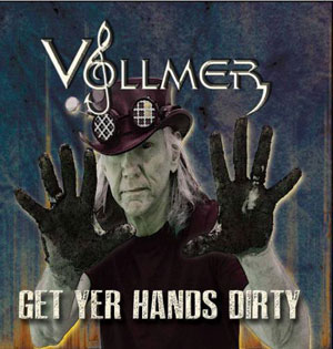 Brian Vollmer - Get Yer Hands Dirty