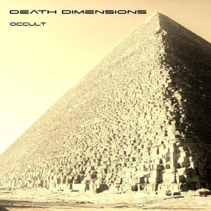 DEATH DIMENSIONS - Occult