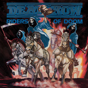 DEATHROW - Riders Of Doom