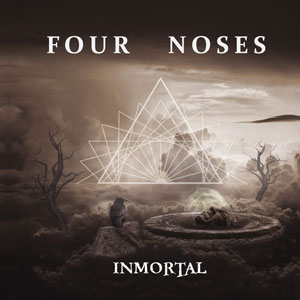 FOUR NOSES - Inmortal