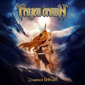 FROZEN CROWN - Crowned In Frost
