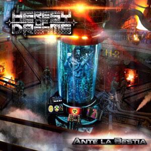 HERESY OF DREAMS -  Ante la bestia
