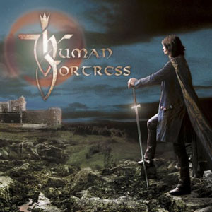 HUMAN FORTRESS  - Lord Of Earth And Heavens Heir