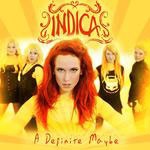 INDICA - A Definite Maybe