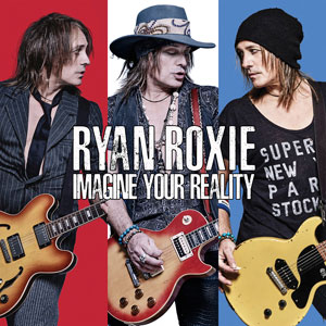 Ryan Roxie - Image Your Reality