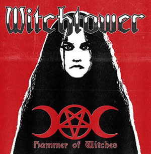 WITCHTOWER - Hammer of Witches