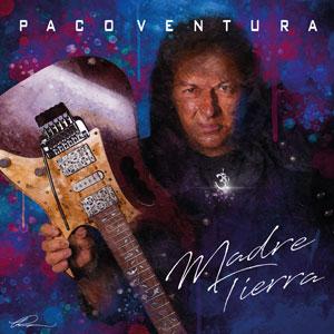 PACO VENTURA - Madre Tierra