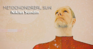 Niklas Sundin MITOCHONDRIAL SUN.