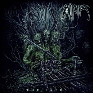WITCHES - The Fates