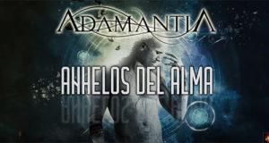 """ADAMANTIA estrenan Teaser de """"Anhelos del Alma"""", con fragmentos de todos los temas"""