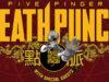 Fechas europeas de FIVE FINGER DEATH PUNCH. Nuevo vídeo de THOR. Keep It True.