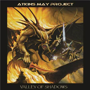 ATKINS/MAY PROJECT - Valley Of Shadows