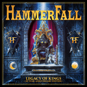 HAMMERFALL - Legacy Of Kings - 20 Year Anniversary Edition