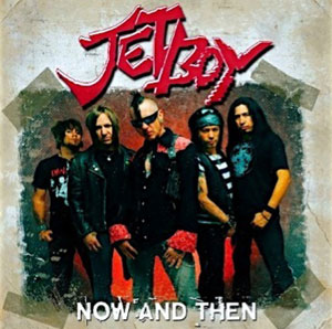 JETBOY - Now and Then