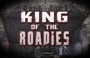 King Of The Roadies