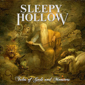 SLEEPY HOLLOW - Tales of Gods and Monsters